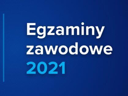 Harmonogram Egzaminów zawodowych Czerwiec - Lipiec 2021